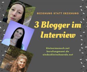 Beziehung statt Erziehung – 3 Blogger im Interview (Teil 1)